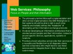 web services philosophy focus on people and their information
