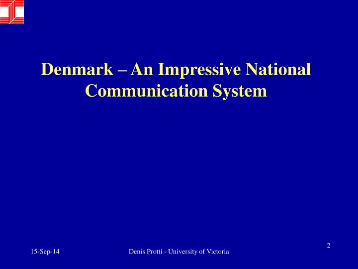 denmark an impressive national communication system