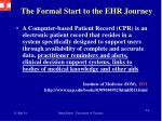 the formal start to the ehr journey