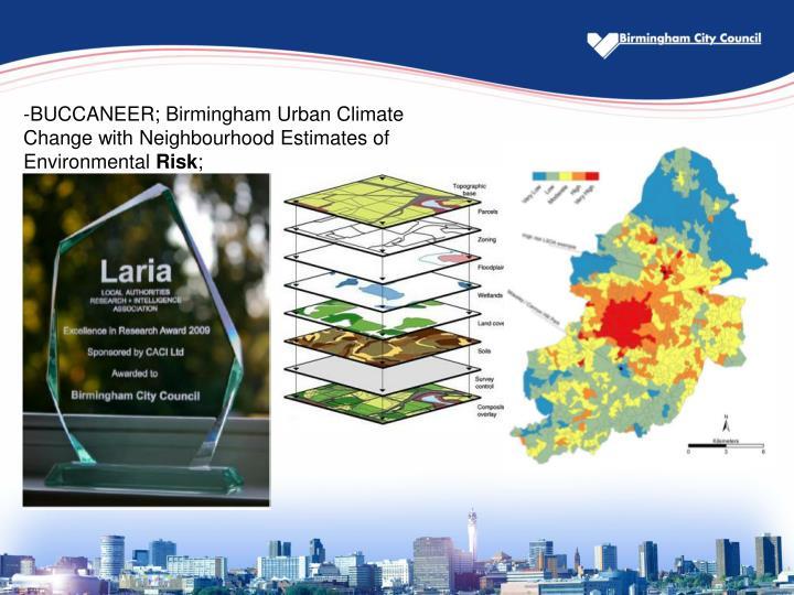 BUCCANEER; Birmingham Urban Climate Change with Neighbourhood Estimates of Environmental