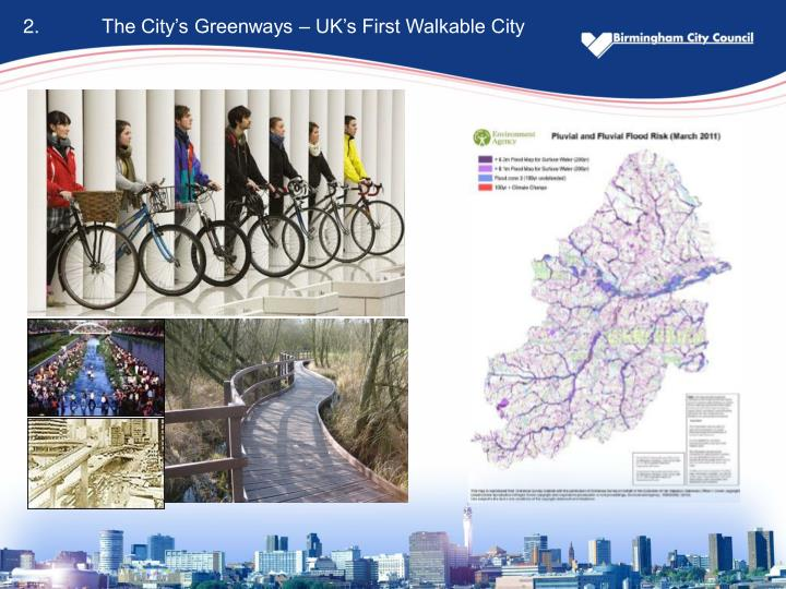 2.The City's Greenways – UK's First Walkable City