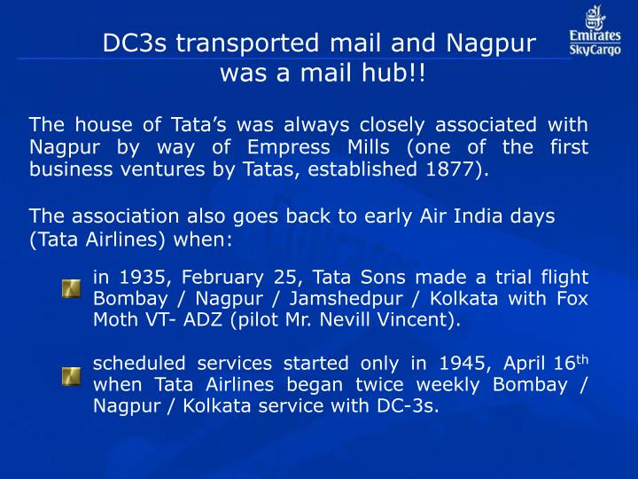 DC3s transported mail and Nagpur