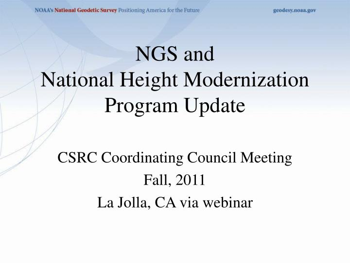 PPT - NGS and National Height Modernization Program Update