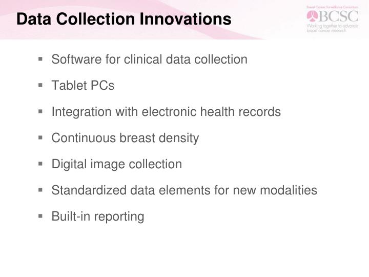 Data Collection Innovations