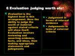 6 evaluation judging worth etc