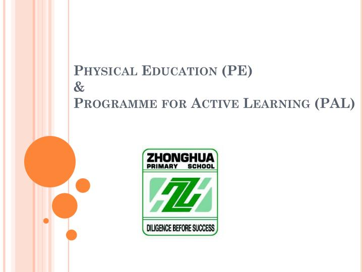 Physical education pe programme for active learning pal