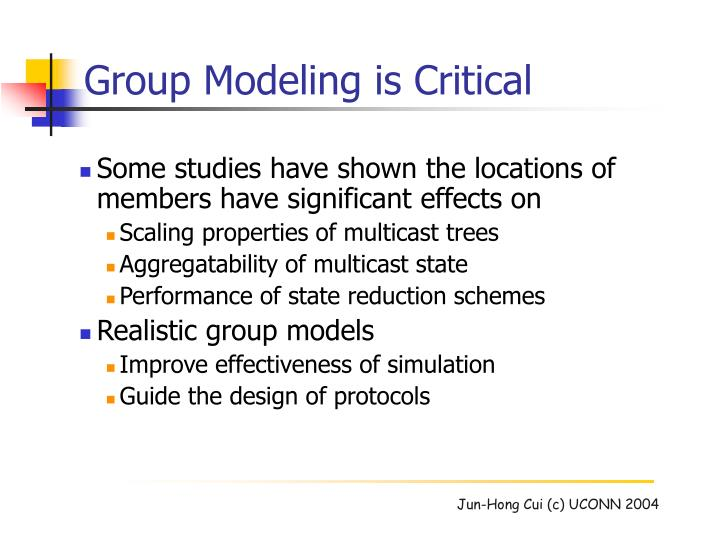 Group Modeling is Critical