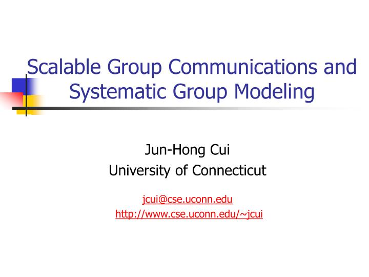 Scalable group communications and systematic group modeling