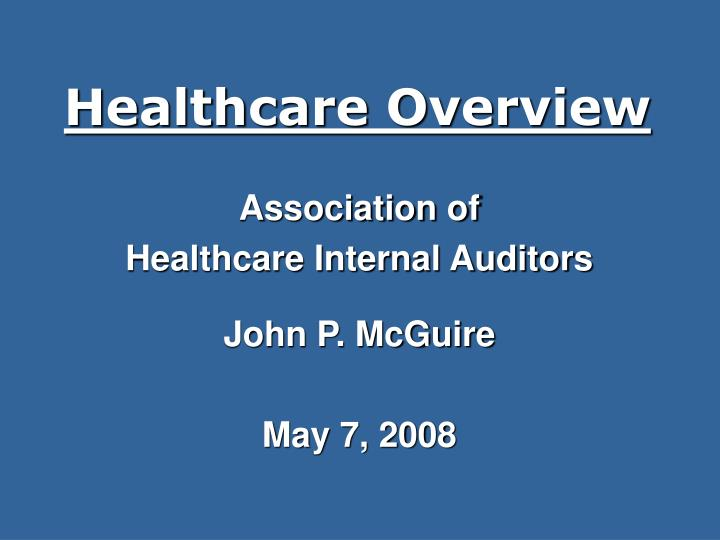 healthcare overview n.