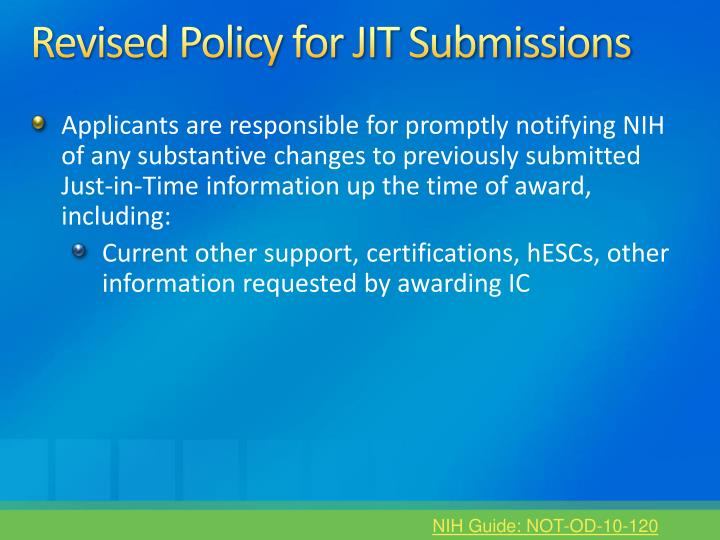 Revised Policy for JIT Submissions