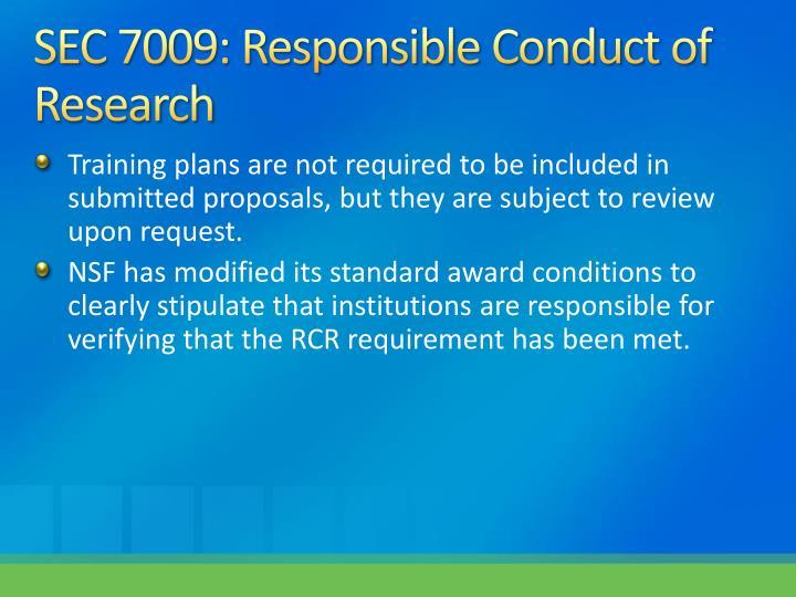 SEC 7009: Responsible Conduct of