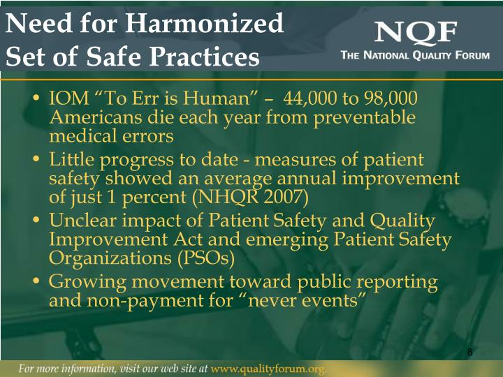 Need for Harmonized Set of Safe Practices