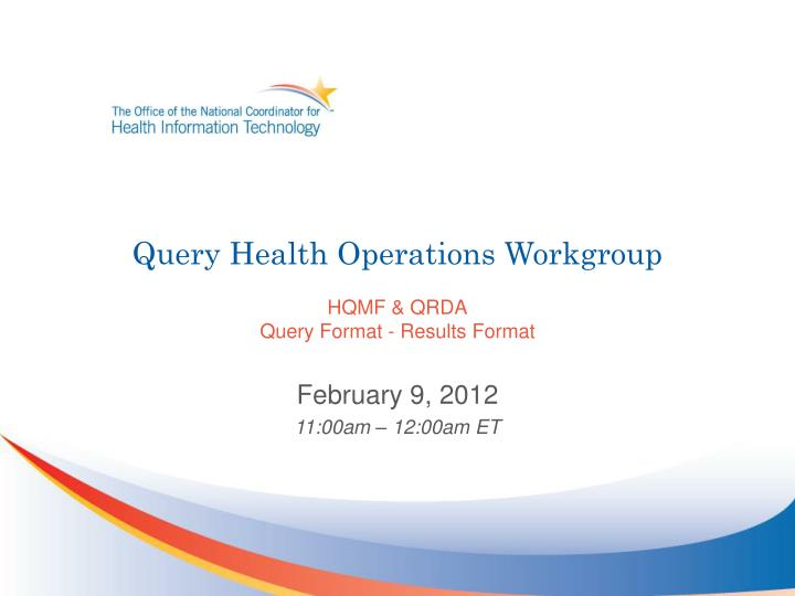 query health operations workgroup hqmf qrda query format results format n.