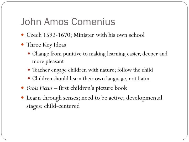 john amos comenius essay example Biography of john amos comenius research our constantly updated database of famous biographies order custom written paper on john amos comenius.