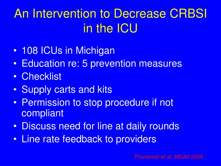 An Intervention to Decrease CRBSI in the ICU