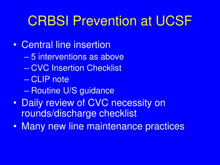 CRBSI Prevention at UCSF