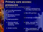 primary care access pressures audit commission 2002 general practice in england