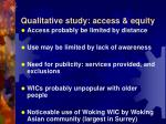 qualitative study access equity
