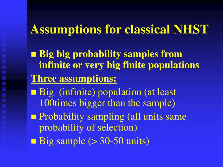Assumptions for classical NHST