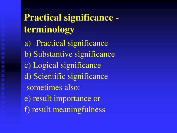 Practical significance - terminology