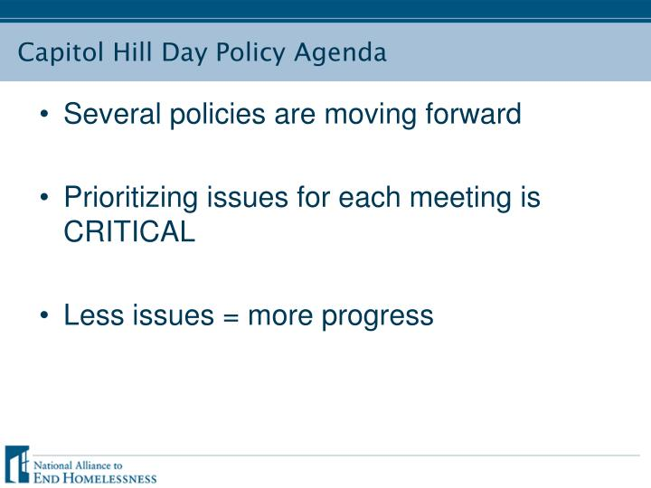 Several policies are moving forward