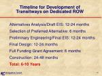 timeline for development of transitways on dedicated row