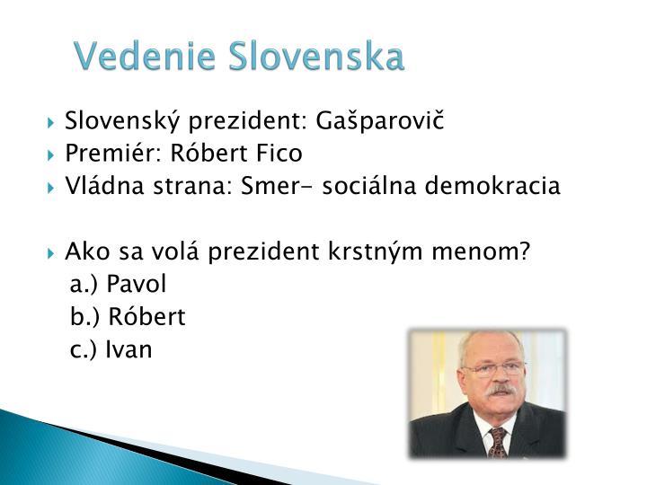 Vedenie Slovenska
