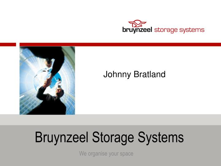 Bruynzeel Storage Systems.Ppt Bruynzeel Storage Systems Powerpoint Presentation Id 4434096