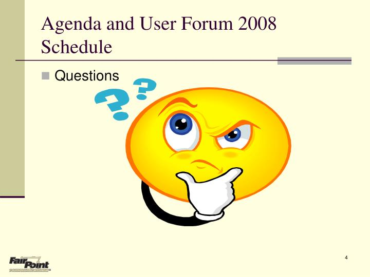 Agenda and User Forum 2008 Schedule