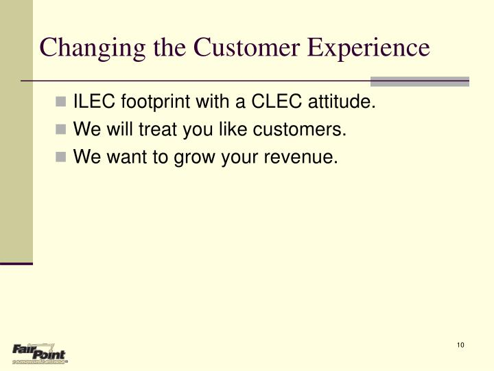 Changing the Customer Experience