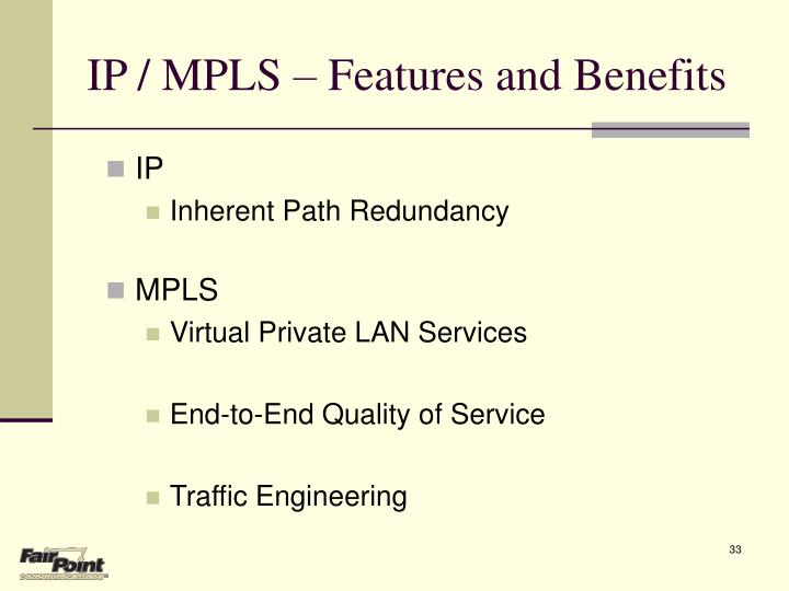 IP / MPLS – Features and Benefits