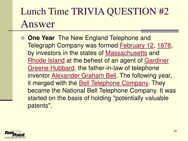Lunch Time TRIVIA QUESTION #2