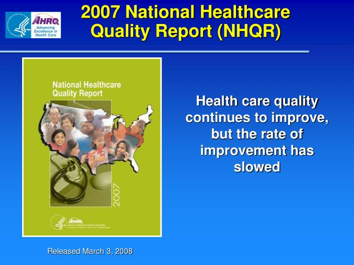 2007 national healthcare quality report nhqr n.