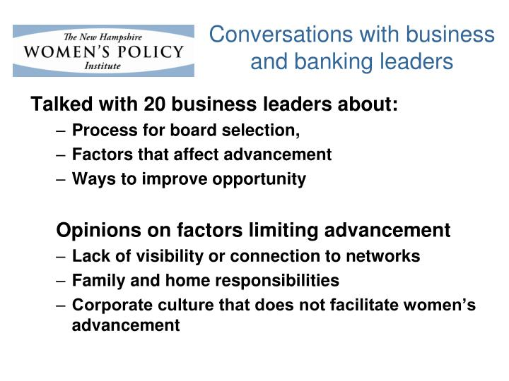 Conversations with business and banking leaders