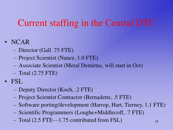 Current staffing in the Central DTC