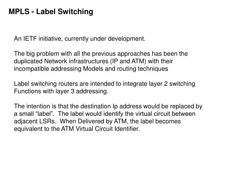 MPLS - Label Switching