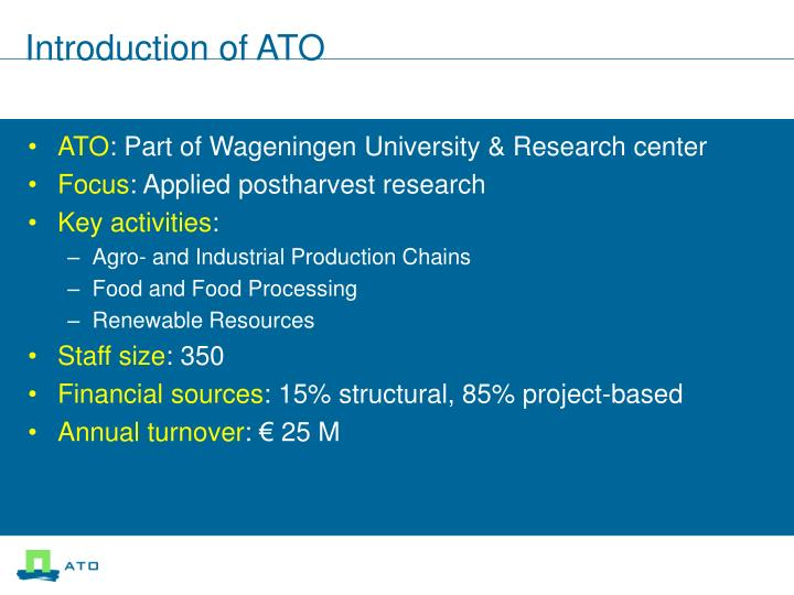 Introduction of ato