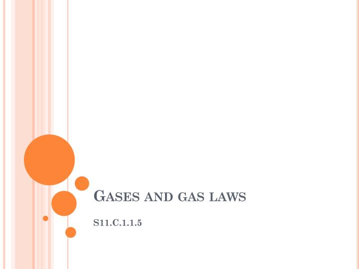 Gases and gas laws