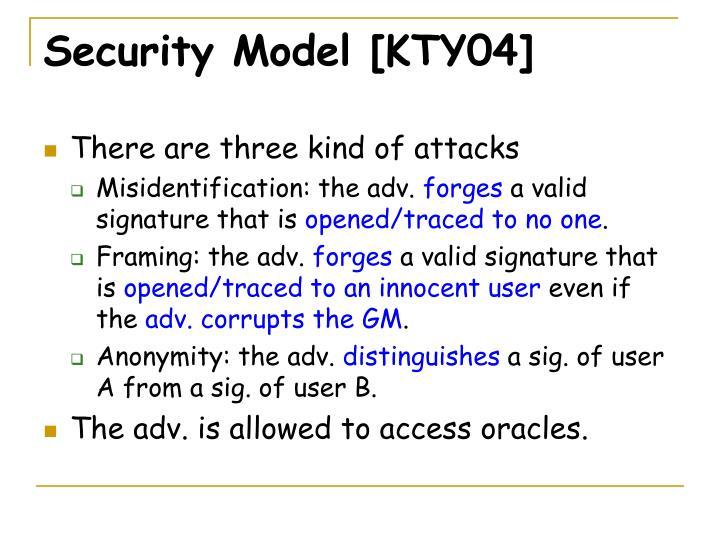 Security Model [KTY04]