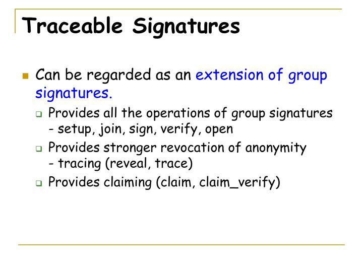 Traceable Signatures