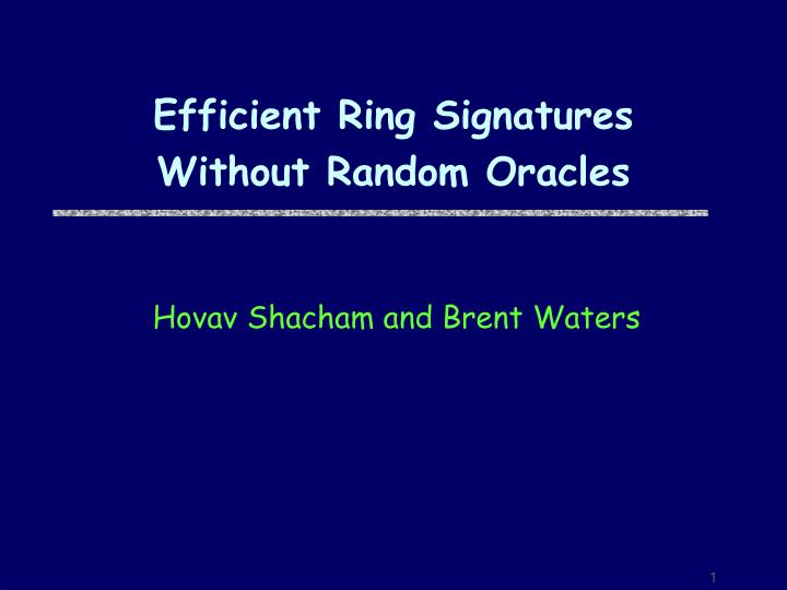 Efficient ring signatures without random oracles