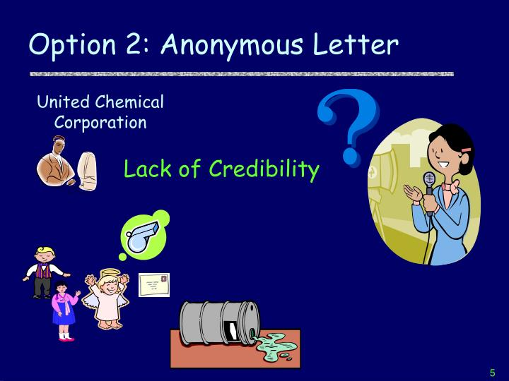 Option 2: Anonymous Letter