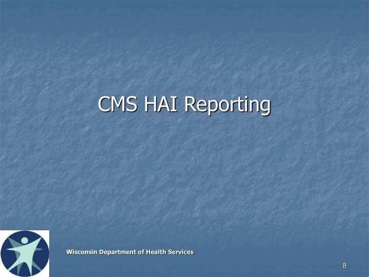 CMS HAI Reporting