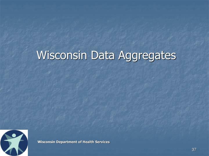Wisconsin Data Aggregates