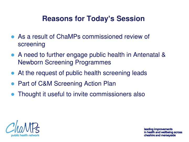 Reasons for Today's Session