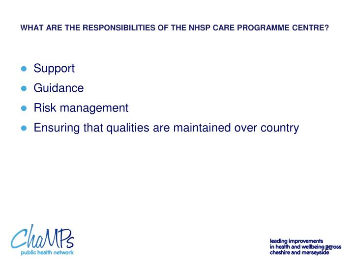 WHAT ARE THE RESPONSIBILITIES OF THE NHSP CARE PROGRAMME CENTRE?
