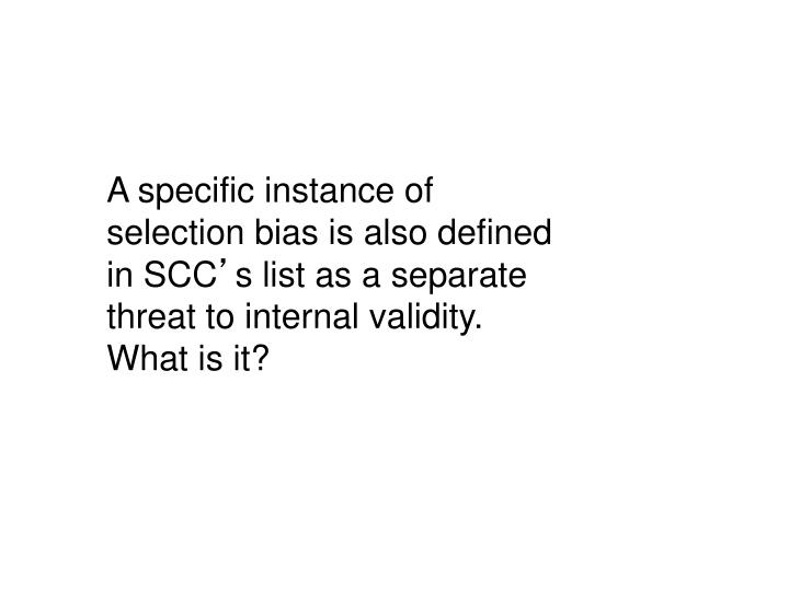 A specific instance of selection bias is also defined in SCC