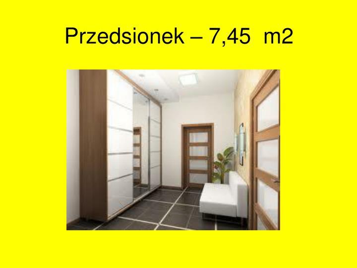 Przedsionek – 7,45  m2