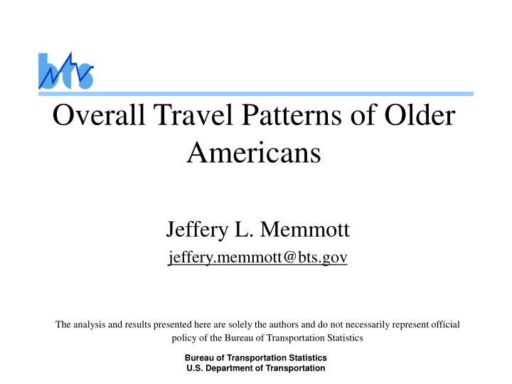 Overall travel patterns of older americans