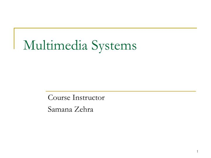 multimedia systems n.